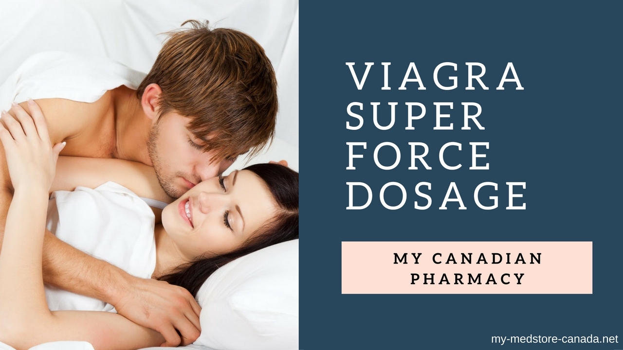 Viagra Super Force Dosage