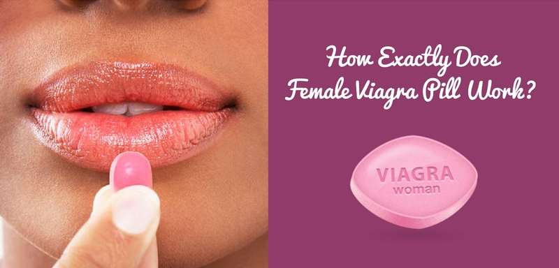 How Exactly Does Female Viagra Pill Work_